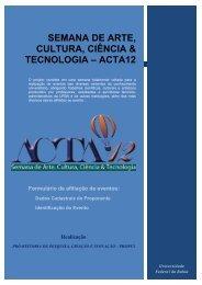 Semana de Arte, Cultura, Ciência e Tecnologia - ACTA 11 ...