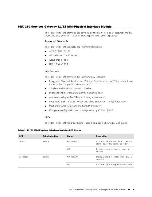 SRX 210 Services Gateway T1/E1 Mini-Physical     - Juniper