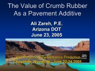 Arizona Test Pavements - Petersen Asphalt Research Conference