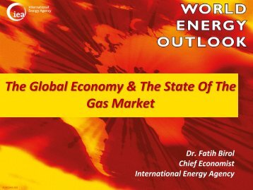 The Global Economy & The State Of The Gas Market - World Energy ...