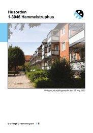 Husorden 1-3046 Hammelstruphus - Boligforeningen 3B