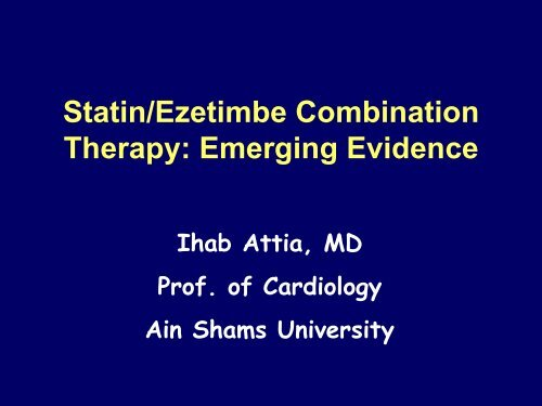 Statin/Ezetimbe Combination Therapy: Emerging Evidence