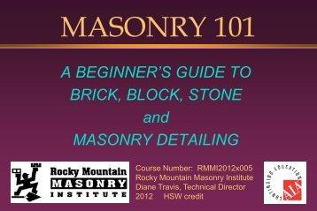 MASONRY 101 - Rocky Mountain Masonry Institute!