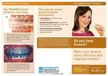 Make your braces more effective and improve comfort. Do you have ...