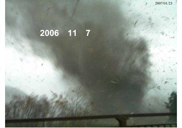 2006年11月7日佐呂間町の 竜巻の現地調査報告と 今後 ... - 気象研究所
