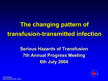 The changing pattern of transfusion-transmitted infection - Serious ...