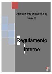 Regulamento Interno - Agrupamento de Escolas do Barreiro