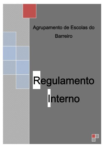 Regulamento Interno - Agrupamento de Escolas do Barreiro