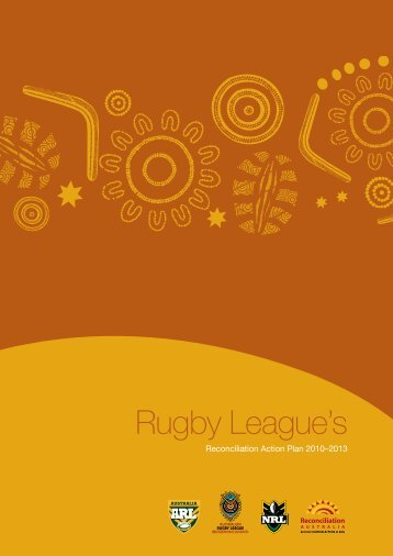 to view the NRL and ARL's 2010-2013 RAP - Reconciliation Australia
