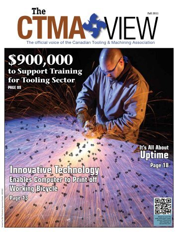 Fall 2011 - CTMA: The Canadian Tooling and Machining Association