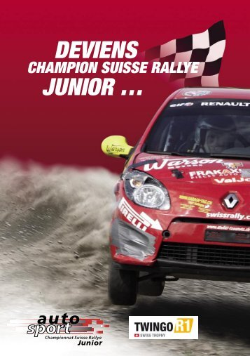 DEVIENS JUNIOR … - Deviens Champion Suisse Rallye JUNIOR