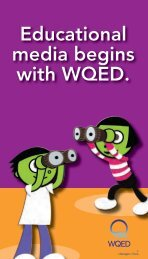 Educational media begins with WQED.
