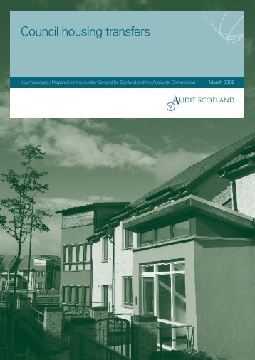 Council housing transfers: Key messages - Audit Scotland
