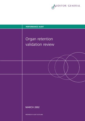 Organ retention validation review (PDF | 124 KB) - Audit Scotland