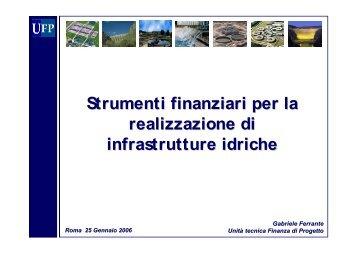 Strumenti finanziari per la realizzazione di infrastrutture idriche - UTFP
