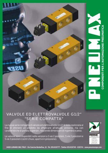"valvole ed elettrovalvole g1/2"" ""serie compatta"" - Pneumax"