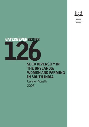 SEED DIVERSITY IN THE DRYLANDS: WOMEN AND FARMING IN ...