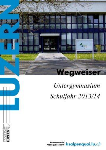 Wegweiser Untergymnasium - Luzern - Kanton Luzern