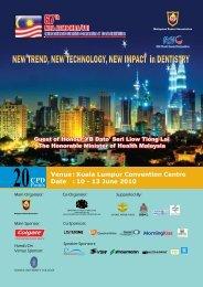 Venue : Kuala Lumpur Convention Centre Date : 10 - 13 June 2010