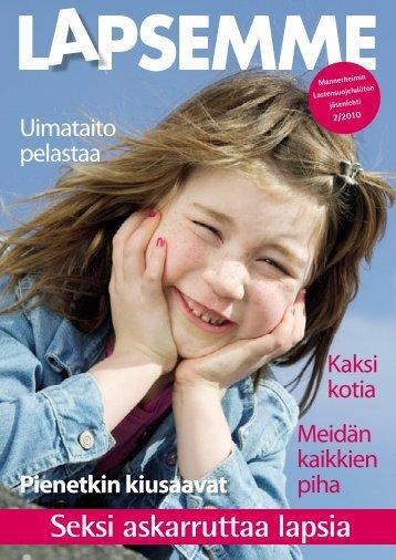 Lapsemme 2/2010 - Mannerheimin Lastensuojeluliitto