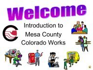 Introduction to Mesa County Colorado Works - Department of ...