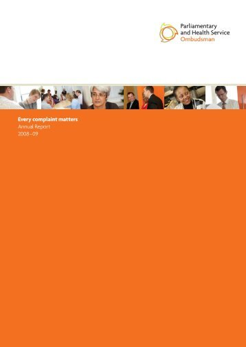 PHSO Annual Report 2008-09: Every complaint matters - the ...