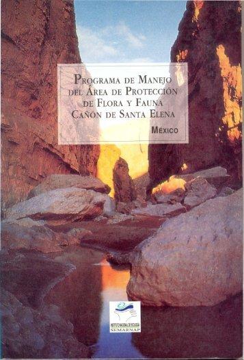 Área de Protección de Flora y Fauna Cañón de Santa Elena - Conanp