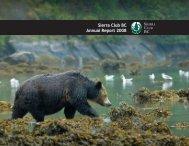 Sierra Club BC Annual Report 2008