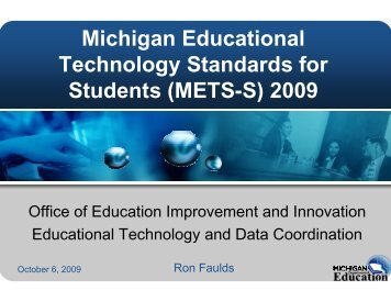 2009 ETS S) 2009 - Michigan Department of Education Technology ...