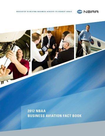 2012 NBAA BusiNess AviAtioN FAct Book