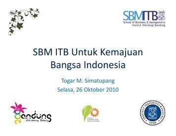 SBM ITB Untuk Kemajuan Bangsa Indonesia