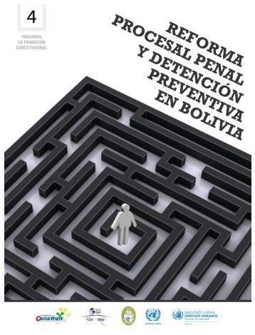 Reforma Procesal Penal y Detención Preventiva en Bolivia