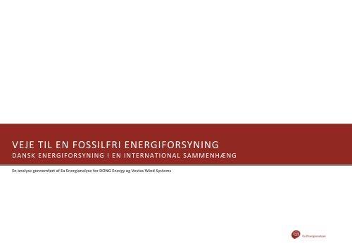 VEJE TIL EN FOSSILFRI ENERGIFORSYNING - Ea Energianalyse
