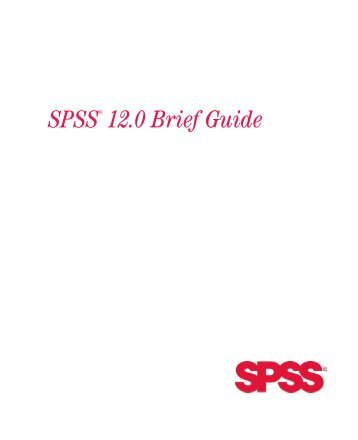 SPSS® 12.0 Brief Guide
