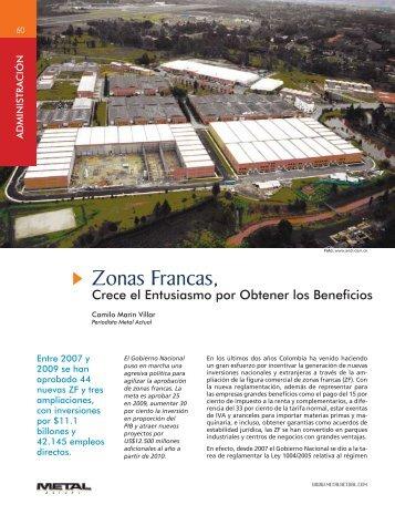Zonas Francas, Crece el Entusiasmo por Obtener los Beneficios