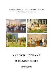 Výroční zpráva za rok 2007/2008 - Co je nového