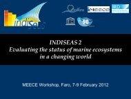 INDISEAS 2 Evaluating the status of marine ecosystems in ... - meece
