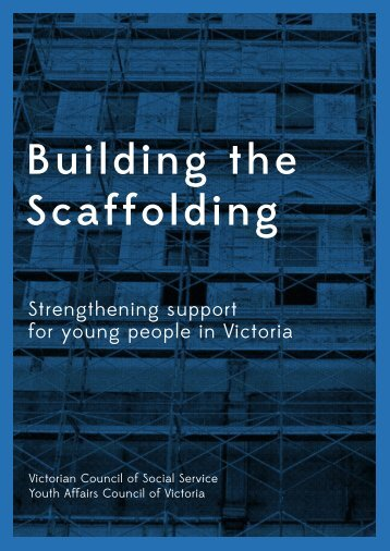 Building the Scaffolding - Victorian Council of Social Service