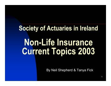 Presentation on Non-Life - Society of Actuaries in Ireland