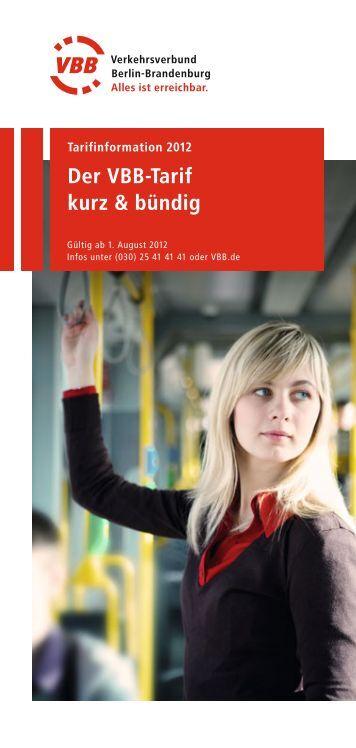 Der VBB-Tarif kurz & bündig - VBB Verkehrsverbund Berlin ...