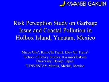 Risk Perception Study on Garbage Issue and Coastal Pollution in ...