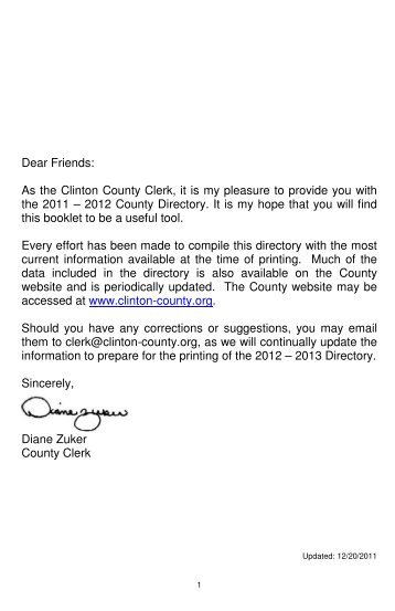 Dear Friends: As the Clinton County Clerk, it is my pleasure to ...