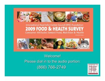Welcome! Please dial in to the audio portion: - International Food ...