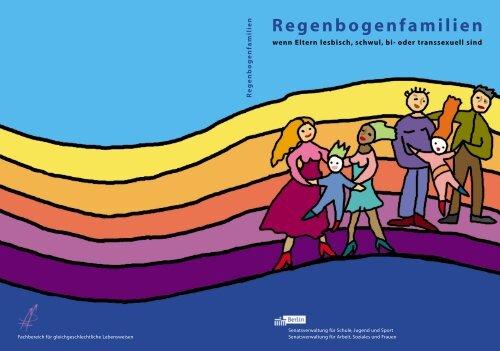 Regenbogenfamilien - wenn Eltern lesbisch, schwul, bi- oder ...