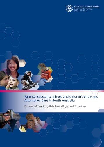 Parental substance misuse and children's entry ... - DCSI - SA.Gov.au