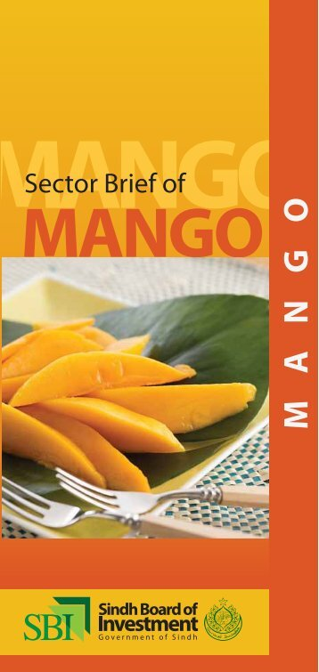 Sector brief Mango - Sindh Board Of Investment, Government Of Sindh