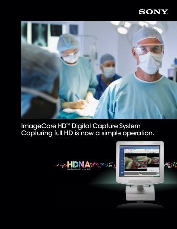 ImageCore HD™ Digital Capture System Capturing full HD is ... - Sony