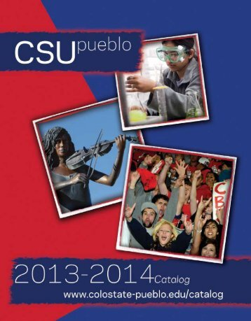 2013/2014 Catalog - Colorado State University-Pueblo