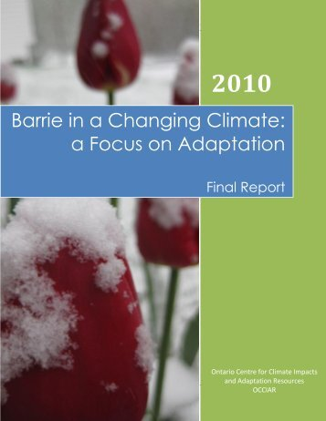 Barrie in a Changing Climate - Ontario Centre for Climate Impacts ...