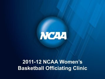 NCAA Women's Basketball 2012-2013 rule Changes - ArbiterSports